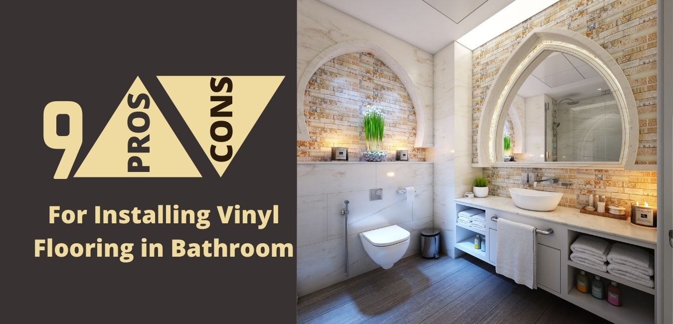 5 Pros and Cons for Installing Vinyl Flooring in Bathroom